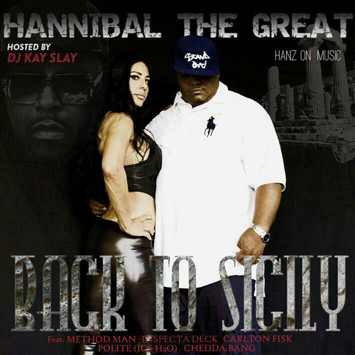 Hannibal the Great Back to Sicily mixtape